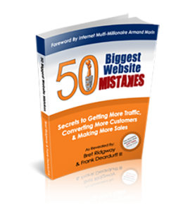 Order your copy of 50 Biggest Website Mistakes Today!